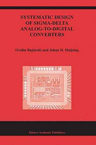systematic-design-of-sigma-delta-analog-to-digital-converters-the-springer-international-series-in-e