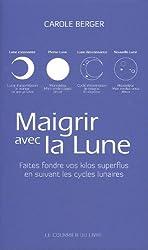 Maigrir avec la lune : Faites fondre vos kilos superflus en suivant les cycles lunaires