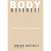 Body Movement: Coping with the Environment