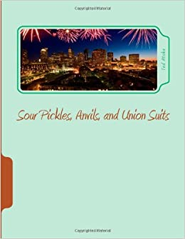 Book Sour Pickles, Anvils, and Union Suits