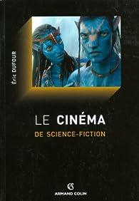 Book's Cover ofLe cinéma de science-fiction. Histoire et philosophie