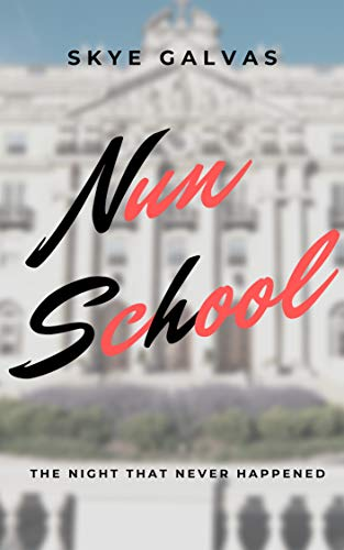 Nun School: The Night That Never Happened (Alacrity)