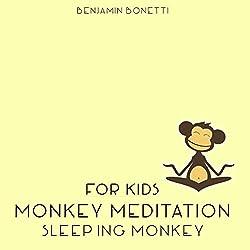 Sleeping Monkey Meditation - Meditation for Kids