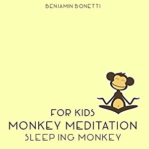 Sleeping Monkey Meditation - Meditation for Kids Speech