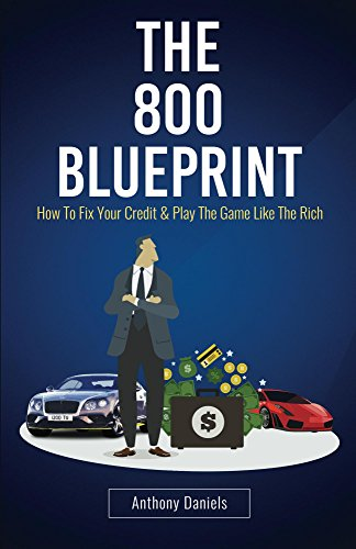 Amazon the 800 blueprint how to fix your credit play the the 800 blueprint how to fix your credit play the game like the rich malvernweather Images