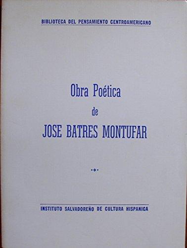 Obra Poetica de Jose Batres Montufar