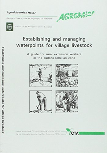 Establishing and Managing Waterpoints for Village Livestock. a Guide for Rural Extension Workers in (Waterpoint)