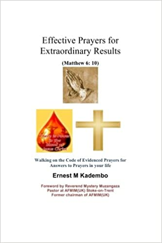 Effective Prayers for Extraordinary Results: Walking on the