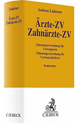 Ärzte-ZV, Zahnärzte-ZV: mit den zulassungsrechtlichen Vorschriften des SGB V