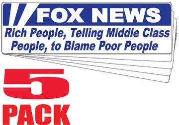[해외]자동차 트럭 용 5 팩 범퍼 스티커-여우 뉴스-중산층 사람들에 게 가난한 사람들을 비난 하는 풍부한 사람들-직업적인 비닐 데 칼 | 미국 제 3 \ / 5 Pack Bumper Stickers for Cars Trucks - Fox News - Rich People Telling Middle Class People to...