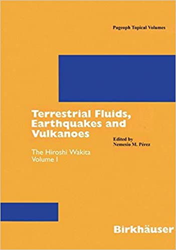 Terrestrial Fluids, Earthquakes and Volcanoes: The Hiroshi Wakita Volume III