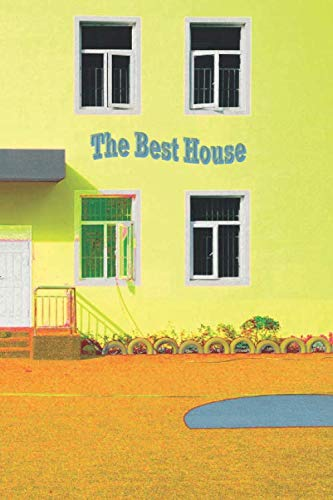 The Best House: House Property Hunting Buying Renting - Helping you arrange your thoughts - 6 x 9 inches 100 pages