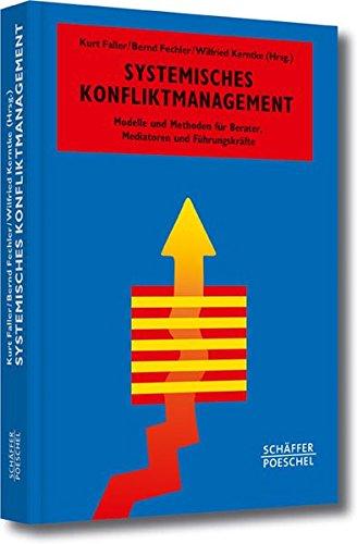 systemisches-konfliktmanagement-modelle-und-methoden-fr-berater-mediatoren-und-fhrungskrfte-systemisches-management