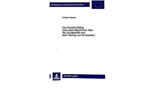 Der Soziale Dialog nach dem Abkommen über die Sozialpolitik und dem