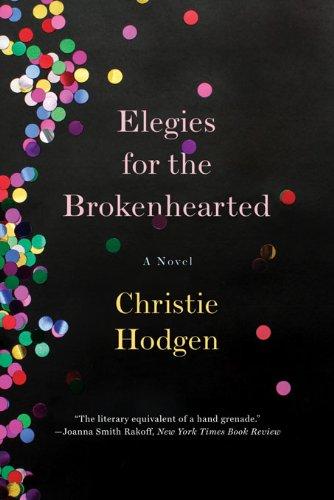 ??OFFLINE?? Elegies For The Brokenhearted: A Novel. venta Frances Company serie standard