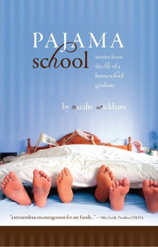 Pajama School - stories from the life of a homeschool graduate