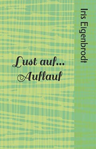 Lust auf... Auflauf (Rezepte) (German Edition)