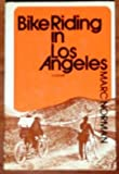 Bike Riding in Los Angeles, Marc Norman, 0525066802