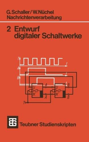 Nachrichtenverarbeitung Entwurf digitaler Schaltwerke (Teubner Studienskripte Technik) (German - Multiplexer B/w