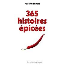 365 HISTOIRES ÉPICÉES