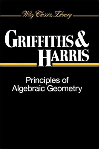 Buy Principles of Algebraic Geometry (Wiley Classics Library) Book
