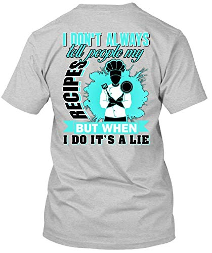 I Don't Always Tell People My Recipes T Shirt, I Love Chef T Shirt-Unisex (S, Sport -
