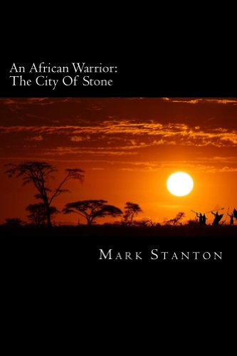 An African Warrior: City Of Stone