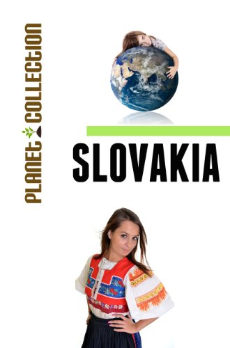 Slovakia: Picture Book (Educational Children's Books Collection) - Level 2 (Planet Collection - Slovakia Pictures Of
