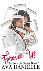 Forever Us (The Polaroid Series) Book 3