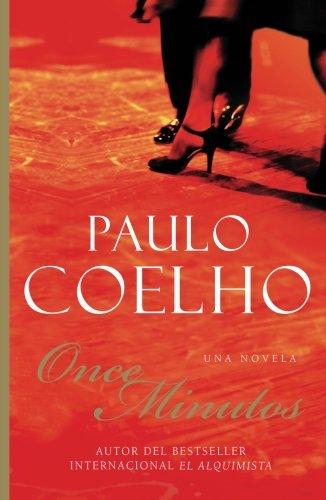 Once Minutos: Una Novela (Spanish Edition) by Rayo
