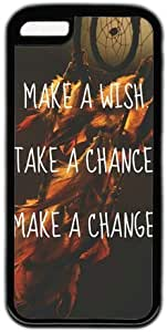 Dream Catcer Quote Make A Wish Take A Chance Make A Change Theme Hard Back Cover Case For Iphone 5C