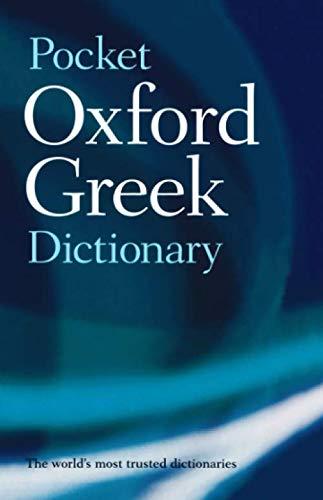 The Pocket Oxford Greek Dictionary : Greek-English...