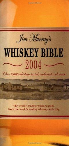 Jim Murray's Whiskey Bible 2004
