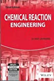 Chemical Reaction Engineering, 3rd Edition by Octave Levenspiel (1998-11-09)