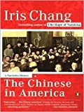 img - for The Chinese in America Publisher: Penguin book / textbook / text book