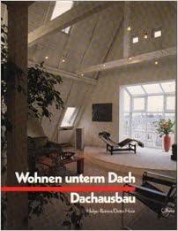 Wohnen Unterm Dach Dachausbau Ideen Fur Ausbau Umbau Und