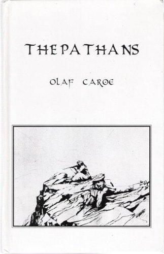The pathans, 550 b. C. A. D. 1957 by olaf caroe.