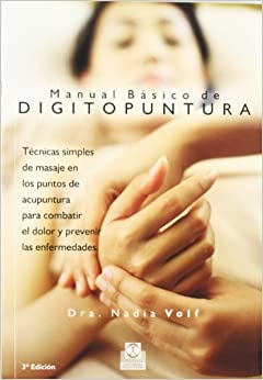Manual Básico De Digitopuntura por Nadia Volf epub