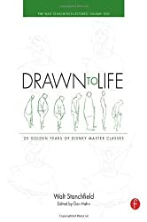 Drawn to Life: 20 Golden Years of Disney Master Classes: The Walt Stanchfield Lectures - Volume 1 by Stanchfield, Walt (2009)