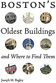 Boston's Oldest Buildings and Where to Find