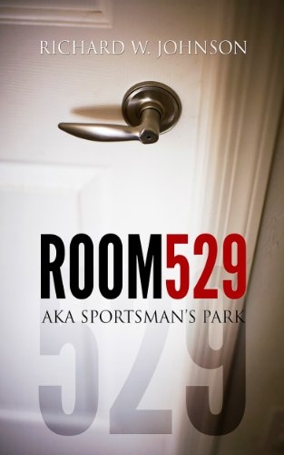 (ROOM 529, aka SPORTSMAN'S PARK)