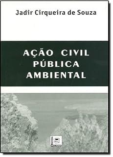 Ação Civil Pública Ambiental