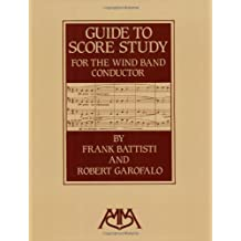 Guide to Score Study for the Wind Band Conductor