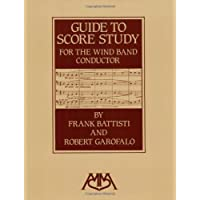 Guide to Score Study for the Wind Band
