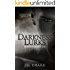Darkness Lurks (Darkness Series Book 1)