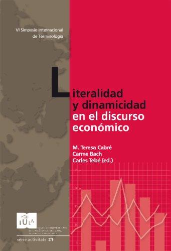 Literalidad y dinamicidad en el discurso económico (IULA (UPF))