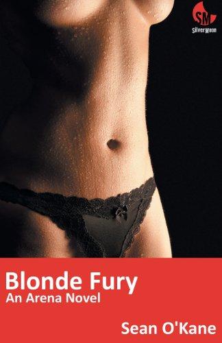 Blonde Fury (Arena Novel) Sean OKane