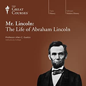 Mr. Lincoln: The Life of Abraham Lincoln Lecture