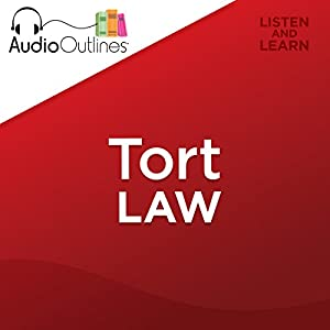 Tort Law Outline Audiobook