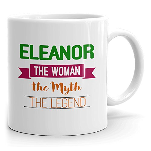 Personalized Eleanor Mug - The Woman The Myth The Legend - Gifts for Women, Wife, Mom, Girlfriend - 11oz White Mug - Green